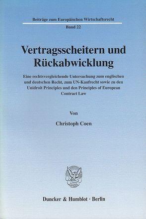 Vertragsscheitern und Rückabwicklung. von Coen,  Christoph