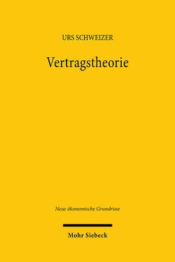 Vertragstheorie von Schweizer,  Urs