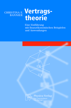 Vertragstheorie von Bannier,  Christina E.