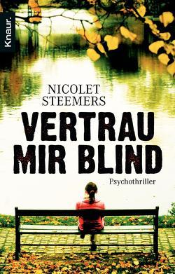 Vertrau mir blind von Hessel,  Isabel, Steemers,  Nicolet