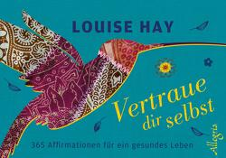 Vertraue dir selbst – Aufsteller von Hay,  Louise