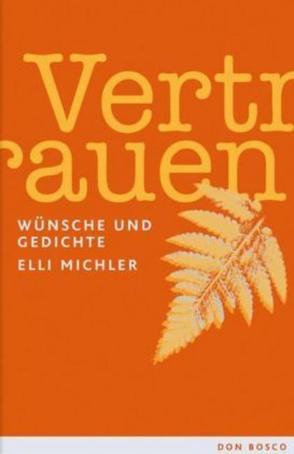 Vertrauen von Michler,  Elli