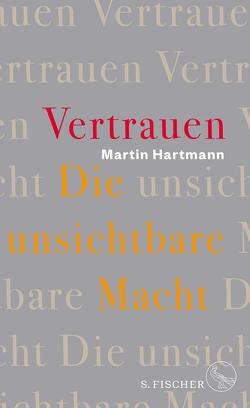 Vertrauen von Hartmann,  Martin