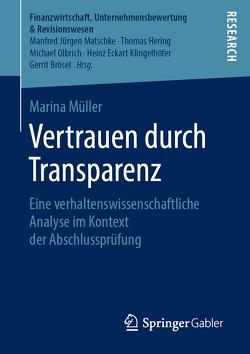 Vertrauen durch Transparenz von Müller,  Marina