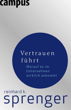 Vertrauen führt von Sprenger,  Reinhard K.