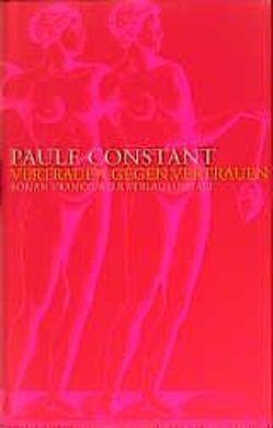 Vertrauen gegen Vertrauen von Constant,  Paule, Kleeberg,  Michael