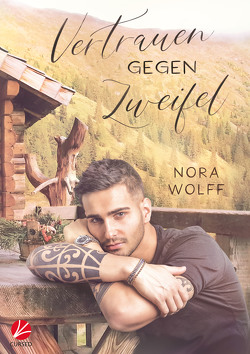 Vertrauen gegen Zweifel von Wolff,  Nora