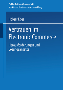 Vertrauen im Electronic Commerce von Eggs,  Holger