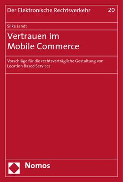 Vertrauen im Mobile Commerce von Jandt,  Silke