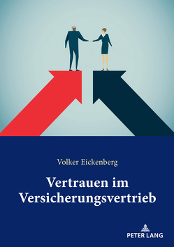 Vertrauen im Versicherungsvertrieb von Eickenberg,  Volker