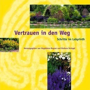 Vertrauen in den Weg von Bogner,  Magdalena, Striegel,  Barbara