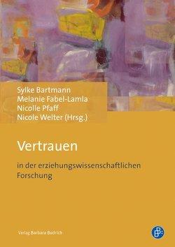 Vertrauen von Bartmann,  Sylke, Fabel-Lamla,  Melanie, Pfaff,  Nicolle, Welter,  Nicole