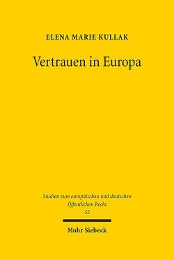 Vertrauen in Europa von Kullak,  Elena Marie
