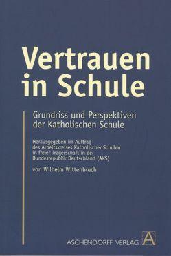 Vertrauen in Schule von Wittenbruch,  Wilhelm
