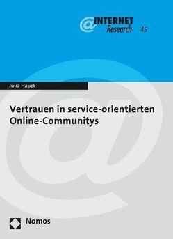Vertrauen in service-orientierten Online-Communitys von Hauck,  Julia