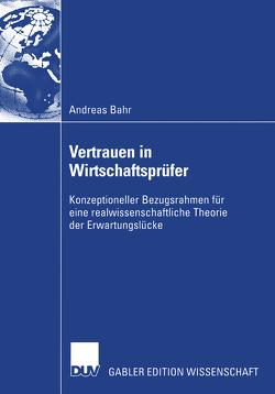 Vertrauen in Wirtschaftsprüfer von Bähr,  Andreas