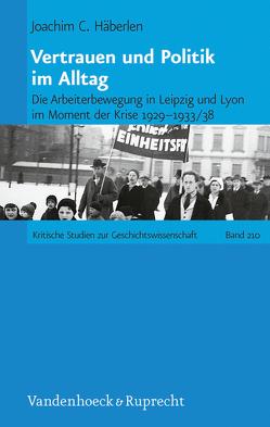 Vertrauen und Politik im Alltag von Häberlen,  Joachim C.