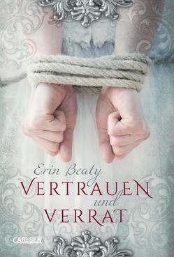 Vertrauen und Verrat (Kampf um Demora 1) von Beaty,  Erin, Schmitz,  Birgit