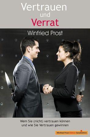 Vertrauen und Verrat von Prost,  Winfried