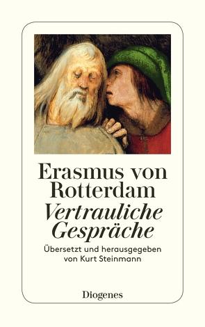 Vertrauliche Gespräche von Erasmus von Rotterdam, Steinmann,  Kurt