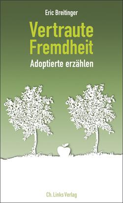Vertraute Fremdheit von Breitinger,  Eric
