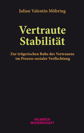Vertraute Stabilität von Möhring,  Julian Valentin