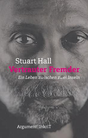 Vertrauter Fremder von Gutberlet,  Ronald, Hall,  Stuart
