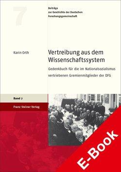 Vertreibung aus dem Wissenschaftssystem von Orth,  Karin