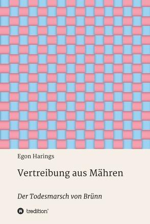 Vertreibung aus Mähren von Harings,  Egon