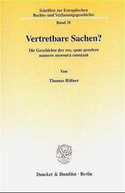 Vertretbare Sachen? von Rüfner,  Thomas