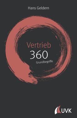 Vertrieb: 360 Grundbegriffe kurz erklärt von Geldern,  Hans