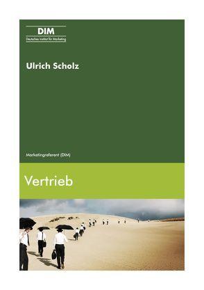 Vertrieb von Scholz,  Ulrich