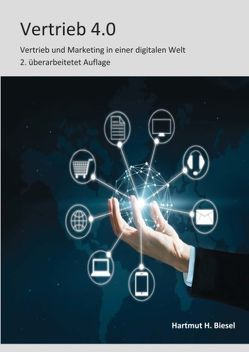 Vertrieb 4.0 von Biesel,  Hartmut H.