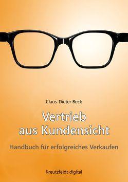 Vertrieb aus Kundensicht von Beck,  Claus-Dieter