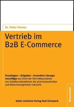 Vertrieb im B2B E-Commerce von Demes,  Peter