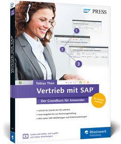 Vertrieb mit SAP. Der Grundkurs für Anwender von Then,  Tobias