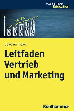 Vertrieb und Distributionsmanagement von Madani,  Roya, Rehder,  Stephan A., Rösel,  Joachim, Wagner,  Dieter