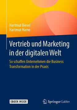 Vertrieb und Marketing in der digitalen Welt von Biesel,  Hartmut, Hame,  Hartmut