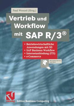 Vertrieb und Workflow mit SAP R/3® von Wenzel,  Paul