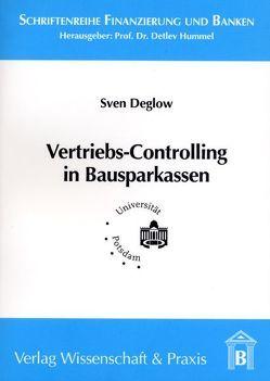 Vertriebs-Controlling in Bausparkassen von Deglow,  Sven