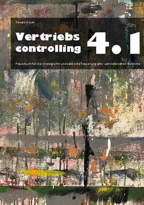 Vertriebscontrolling 4.1 von Heckl,  Ronald