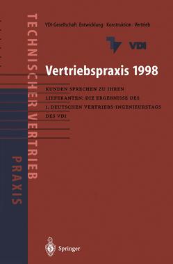 Vertriebspraxis 1998 von VDI-Gesellschaft Entwicklung Konstruktion Vertrieb