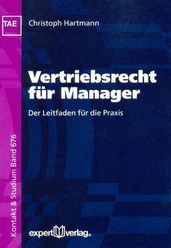 Vertriebsrecht für Manager von Hartmann,  Christoph