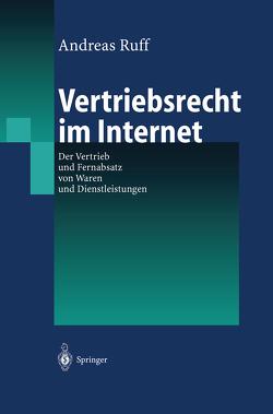 Vertriebsrecht im Internet von Ruff,  Andreas