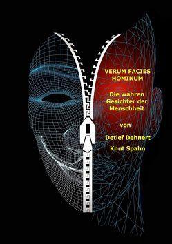 Verum Facies Hominum von Dehnert,  Detlef, Spahn,  Knut