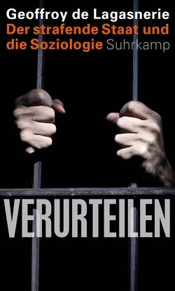 Verurteilen von de Lagasnerie,  Geoffroy, Schröder,  Jürgen