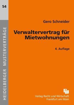 Verwaltervertrag für Mietwohnungen von Schneider,  Gero