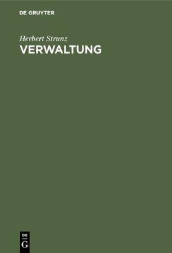 Verwaltung von Strunz,  Herbert