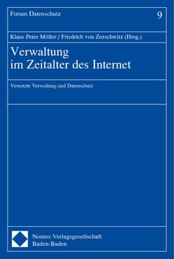 Verwaltung im Zeitalter des Internet von Möller,  Klaus-Peter, Zezschwitz,  Friedrich von
