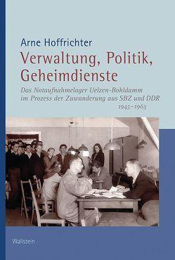 Verwaltung, Politik, Geheimdienste von Hoffrichter,  Arne